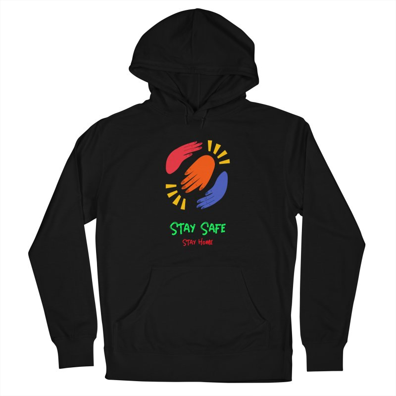Stay Safe, Stay Home Men's Pullover Hoody by TC's Locker