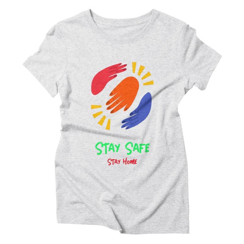 Stay Safe, Stay Home Women's T-Shirt by TC's Locker
