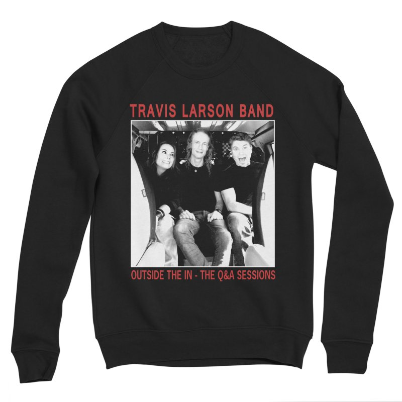 Travis Larson Band - Outside the In - The Q&A Sessions Women's Sweatshirt by