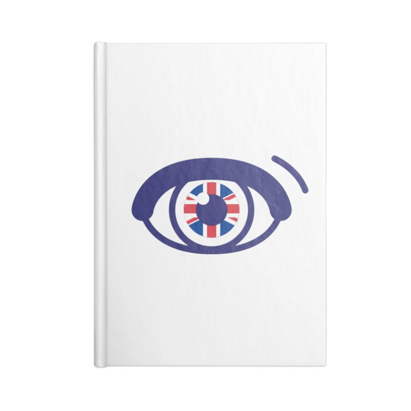 For British Eyes Only Accessories Lined Journal Notebook by TravisPixels's Artist Shop