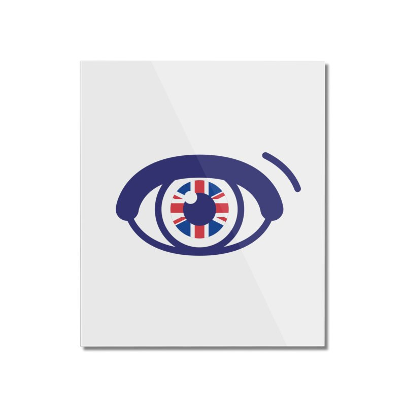 For British Eyes Only Home Mounted Acrylic Print by TravisPixels's Artist Shop