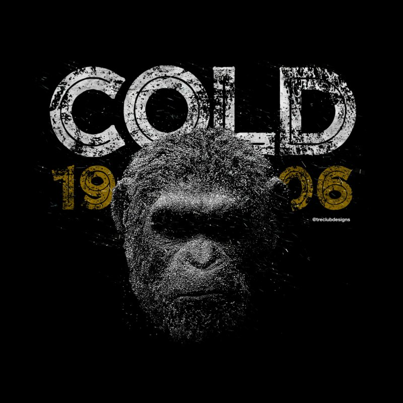 COLD 1906 by Treclubdesigns's Apparel Shop