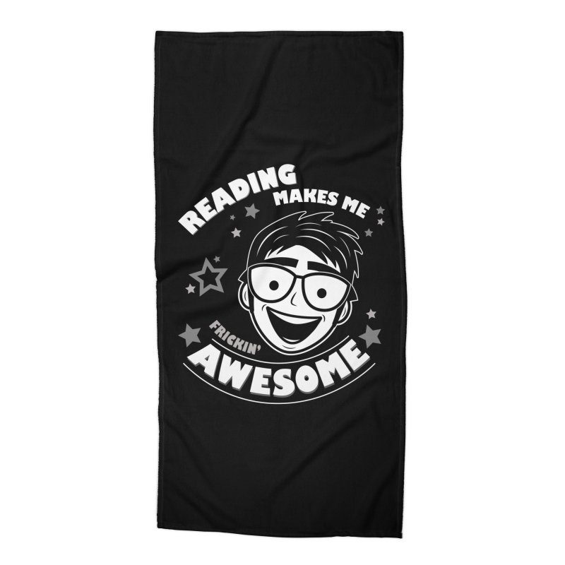Reading Makes Me Frickin' Awesome Accessories Beach Towel by Treemanjake