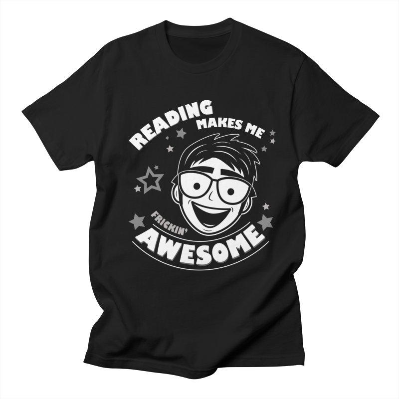 Reading Makes Me Frickin' Awesome Men's T-Shirt by Treemanjake