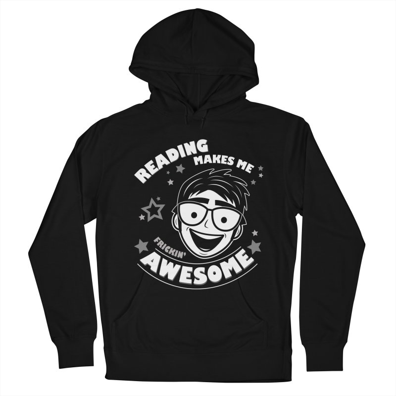 Reading Makes Me Frickin' Awesome Women's French Terry Pullover Hoody by Treemanjake