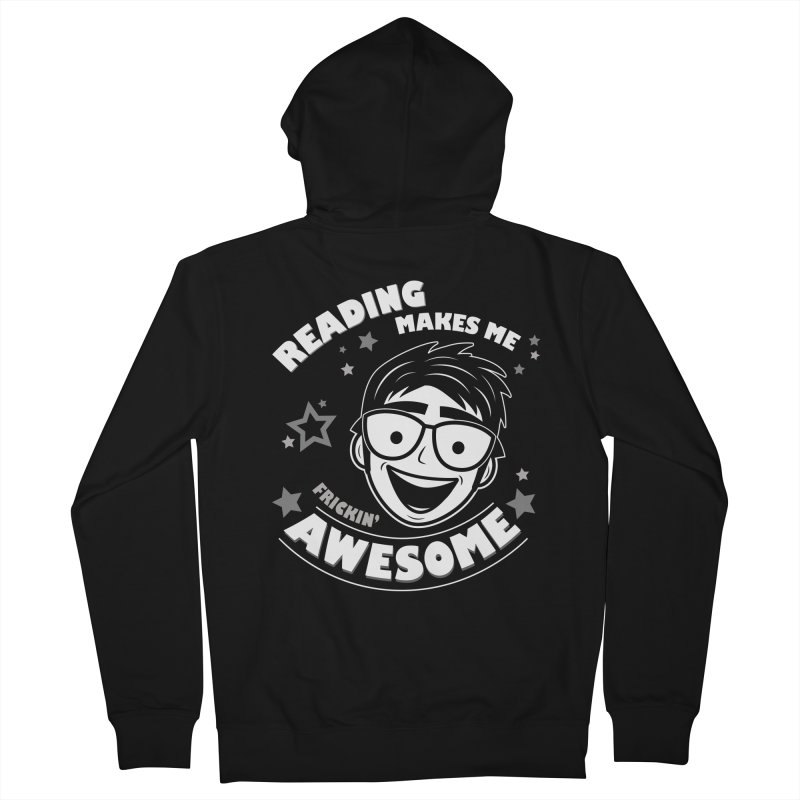 Reading Makes Me Frickin' Awesome Men's French Terry Zip-Up Hoody by Treemanjake