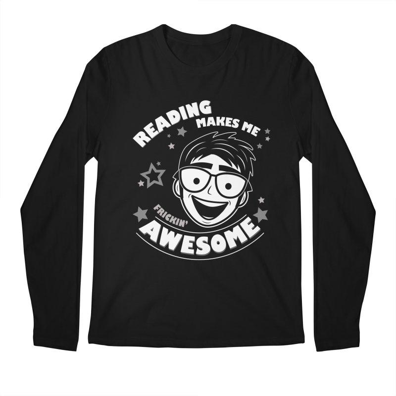 Reading Makes Me Frickin' Awesome Men's Regular Longsleeve T-Shirt by Treemanjake