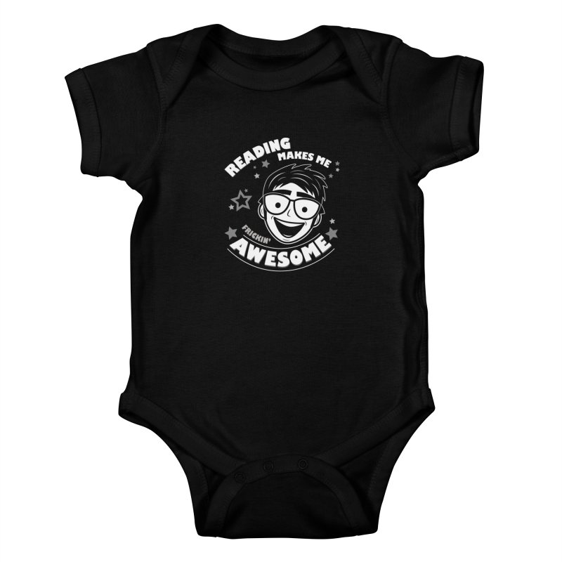 Reading Makes Me Frickin' Awesome Kids Baby Bodysuit by Treemanjake