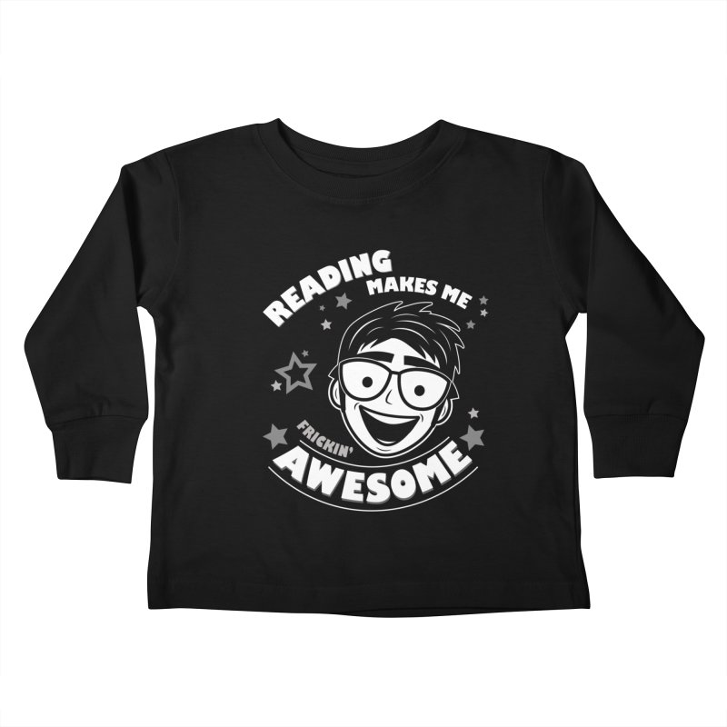 Reading Makes Me Frickin' Awesome Kids Toddler Longsleeve T-Shirt by Treemanjake