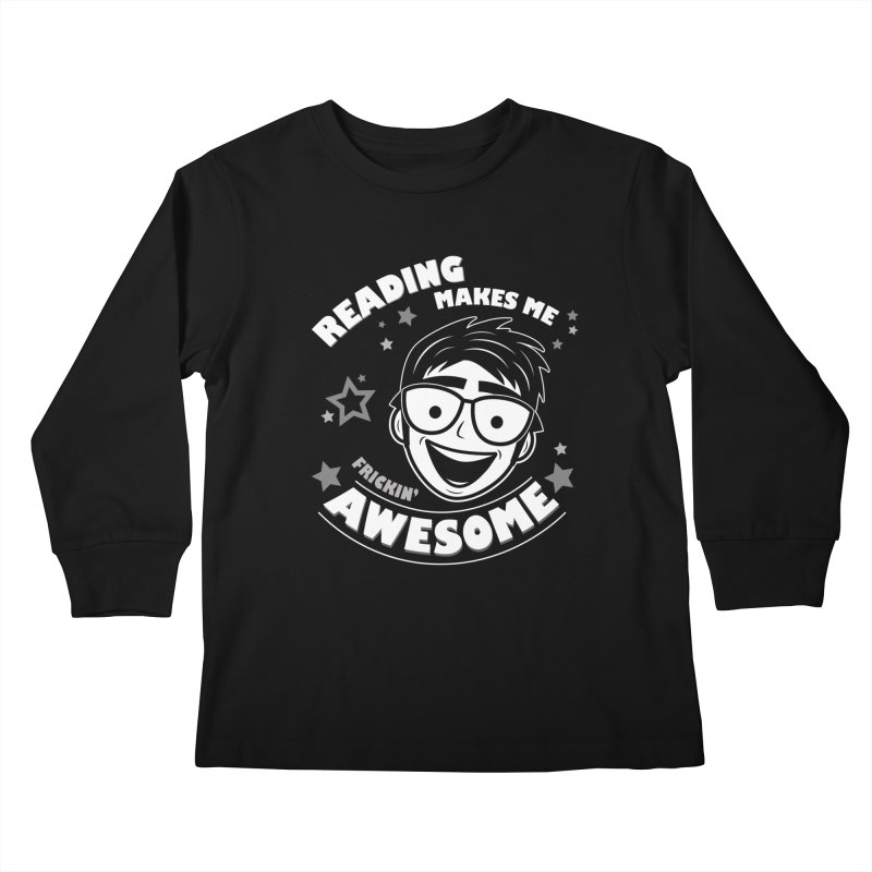 Reading Makes Me Frickin' Awesome Kids Longsleeve T-Shirt by Treemanjake