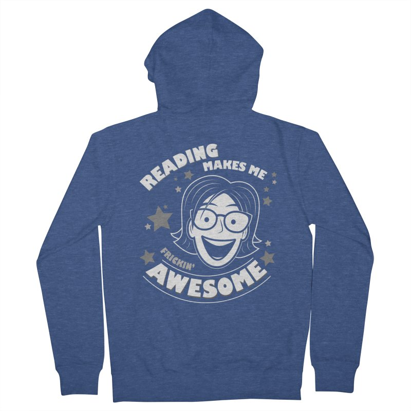 Frickin' Awesome Reading Nerd Women's French Terry Zip-Up Hoody by Treemanjake