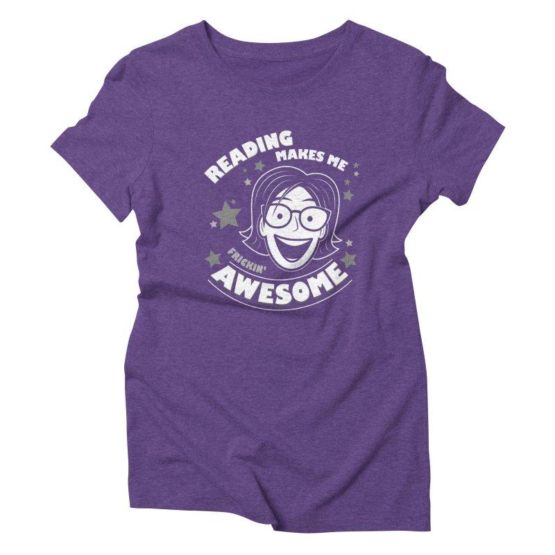 Frickin' Awesome Reading Nerd Women's Triblend T-Shirt by Treemanjake