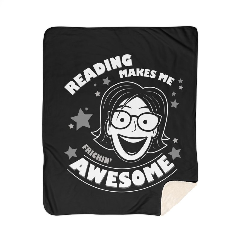 Frickin' Awesome Reading Nerd Home Sherpa Blanket Blanket by Treemanjake