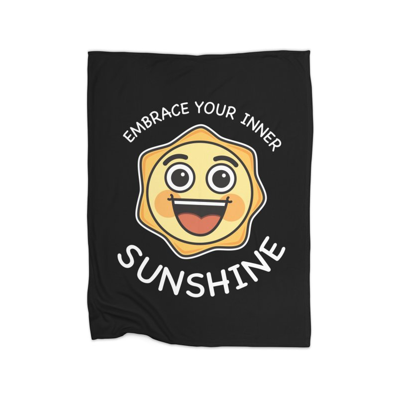 Embrace your Inner Sunshine Home Fleece Blanket Blanket by Treemanjake