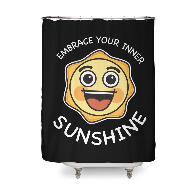 Embrace your Inner Sunshine Home Shower Curtain by Treemanjake