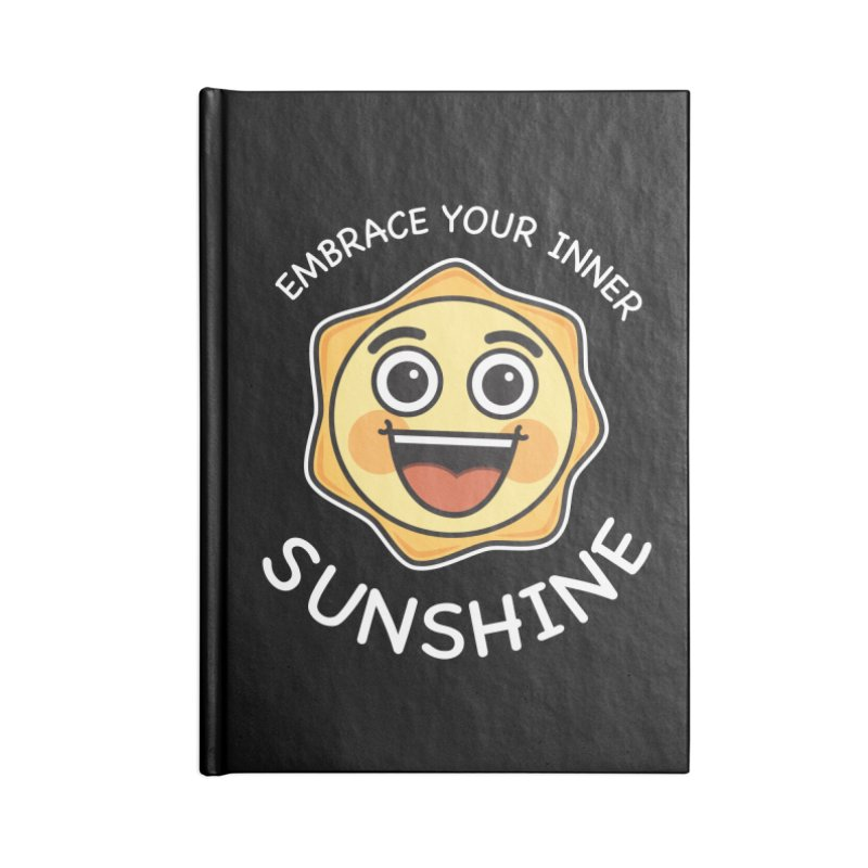 Embrace your Inner Sunshine Accessories Lined Journal Notebook by Treemanjake