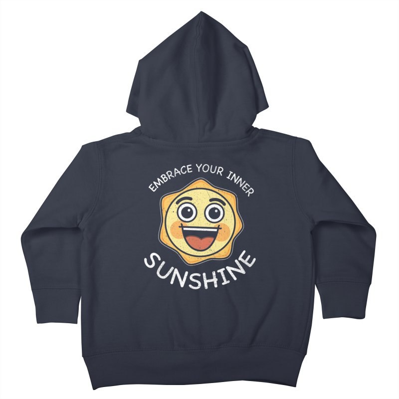 Embrace your Inner Sunshine Kids Toddler Zip-Up Hoody by Treemanjake