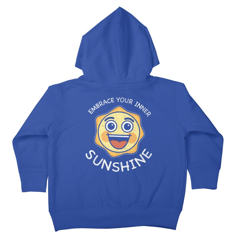 Embrace your Inner Sunshine Kids Toddler Zip-Up Hoody by Treemanjake