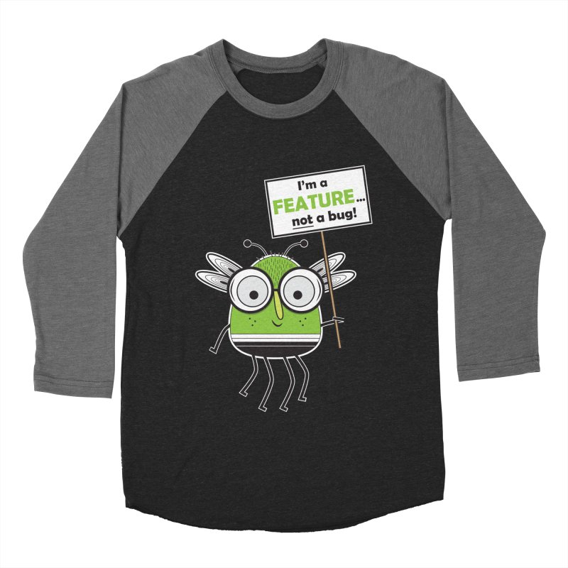I'm not a bug Men's Baseball Triblend Longsleeve T-Shirt by Treemanjake