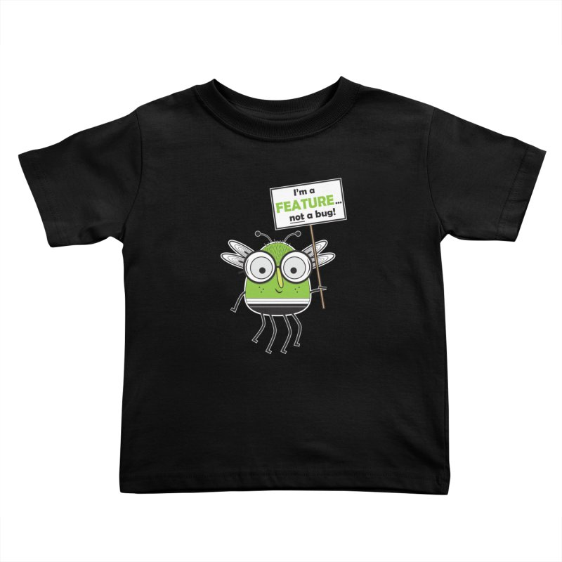 I'm not a bug Kids Toddler T-Shirt by Treemanjake