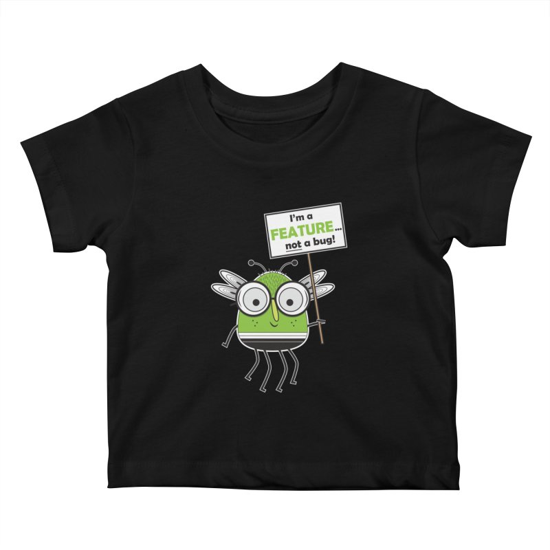 I'm not a bug Kids Baby T-Shirt by Treemanjake
