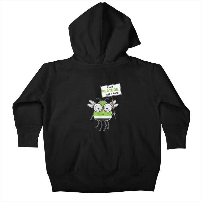 I'm not a bug Kids Baby Zip-Up Hoody by Treemanjake
