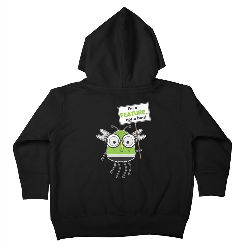 I'm not a bug Kids Toddler Zip-Up Hoody by Treemanjake