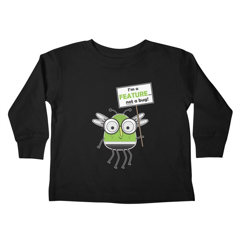I'm not a bug Kids Toddler Longsleeve T-Shirt by Treemanjake