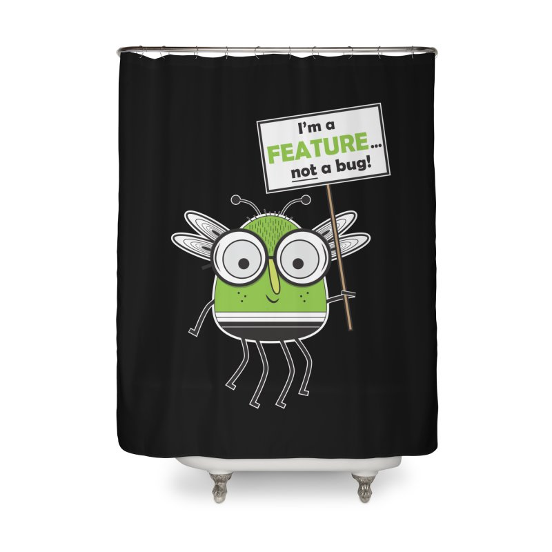 I'm not a bug Home Shower Curtain by Treemanjake