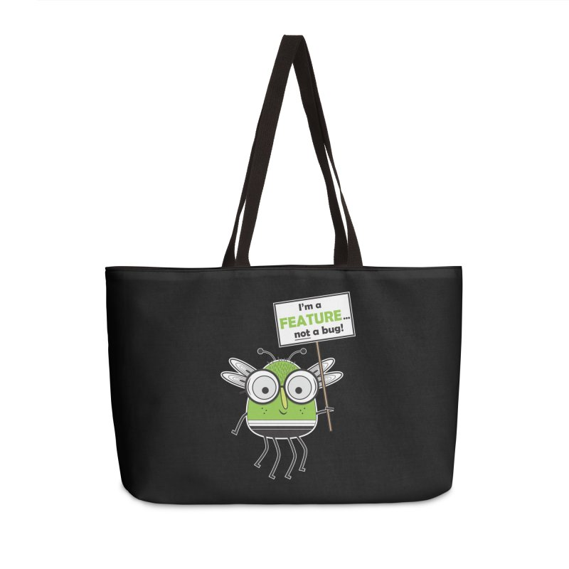 I'm not a bug Accessories Weekender Bag Bag by Treemanjake