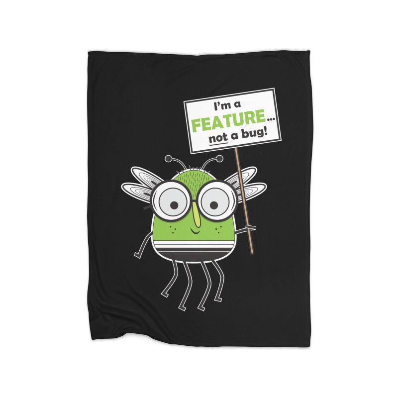 I'm not a bug Home Fleece Blanket Blanket by Treemanjake