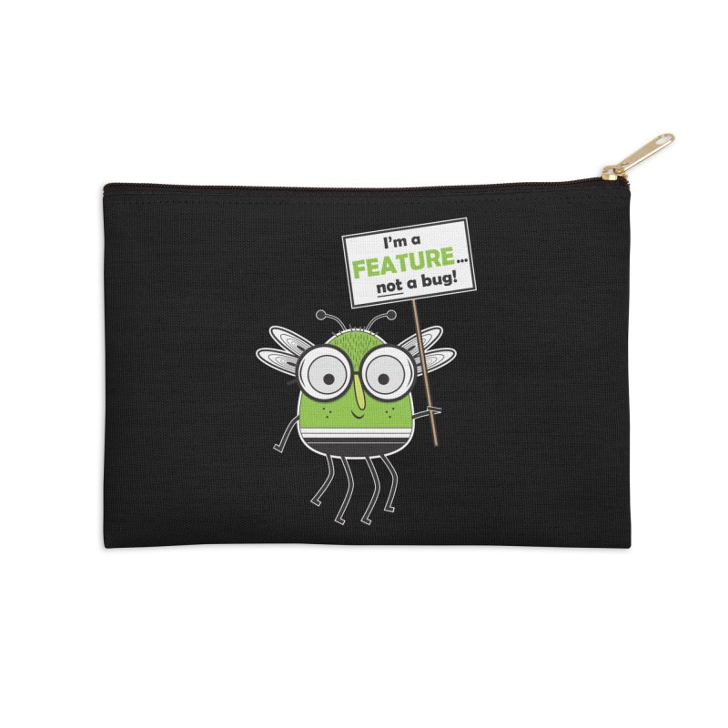 I'm not a bug Accessories Zip Pouch by Treemanjake