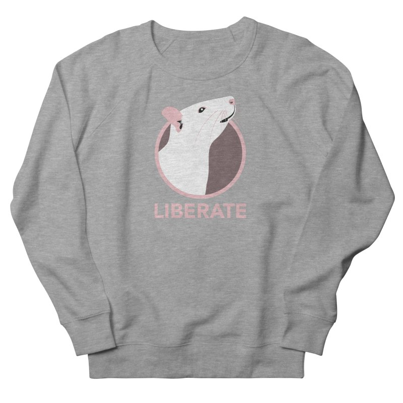 Liberate! (Rat) Men's Sweatshirt by trekvix's Artist Shop