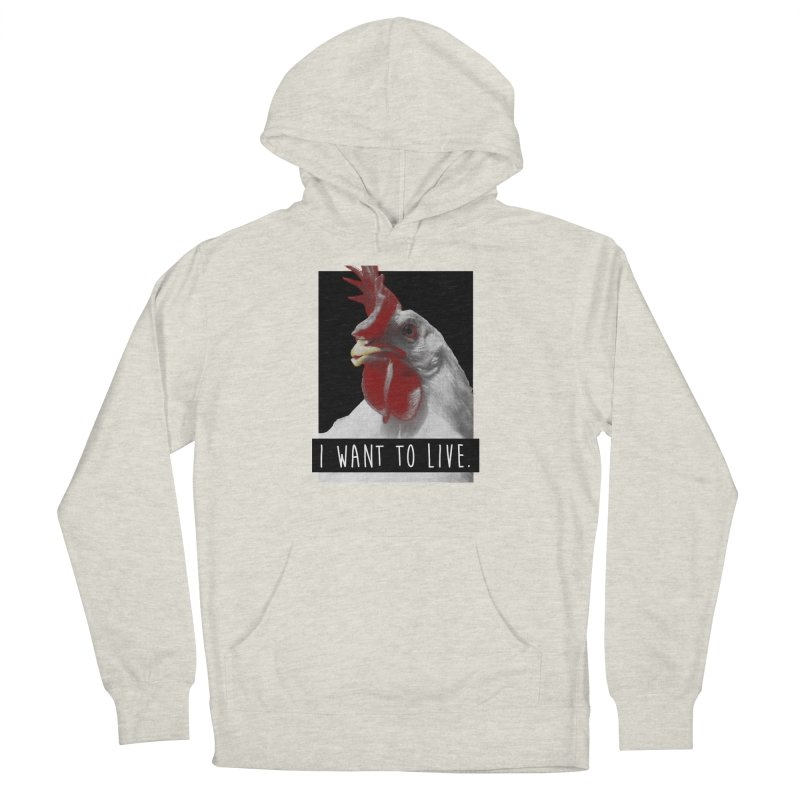 I Want To Live Men's Pullover Hoody by trekvix's Artist Shop
