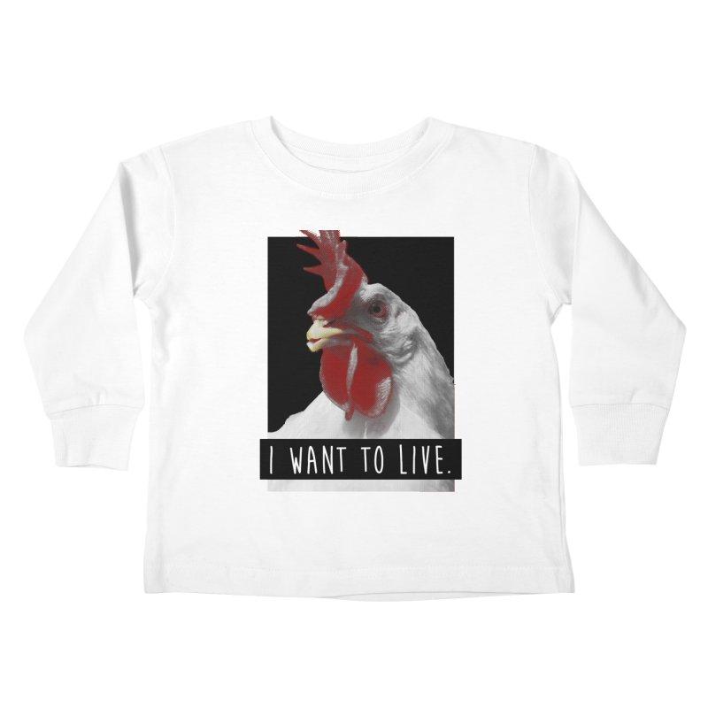 I Want To Live Kids Toddler Longsleeve T-Shirt by trekvix's Artist Shop