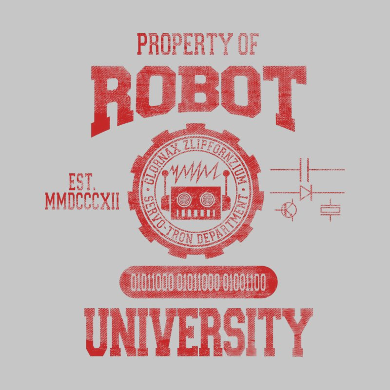 Robot University None  by TREVOUR