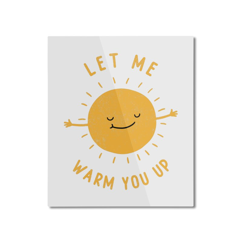 Let Me Warm You Up Home Mounted Aluminum Print by triagus's Artist Shop