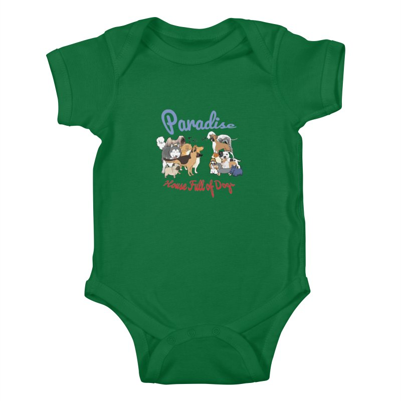 Paradise is a House full of Dogs Kids Baby Bodysuit by Tribble Design - Unique graphics for unique produc