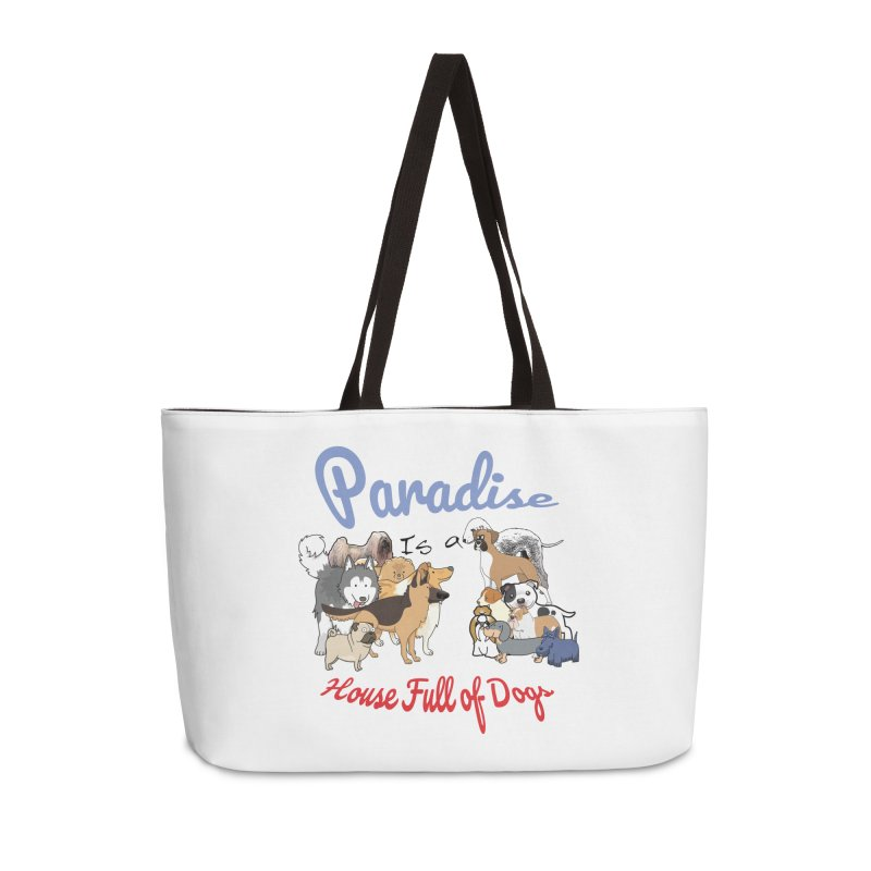 Paradise is a House full of Dogs Accessories Bag by Tribble Design - Unique graphics for unique produc