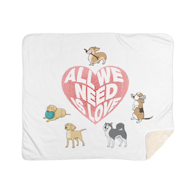 All We Need is Love Dogs Home Blanket by Tribble Design - Unique graphics for unique produc
