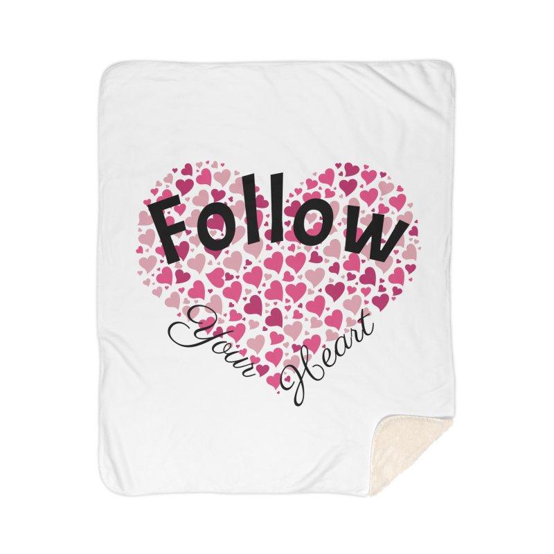 Follow Your Heart Home Blanket by Tribble Design - Unique graphics for unique produc