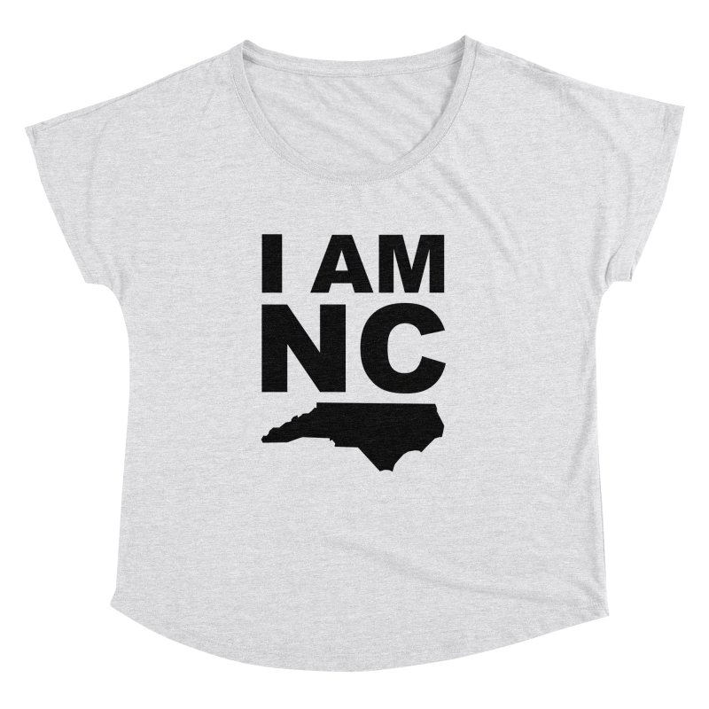 I AM NC 2 Women's Dolman by Tribe of the Infinite