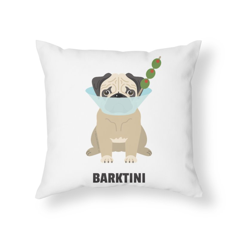 Barktini Home Throw Pillow by Trillion's Shop