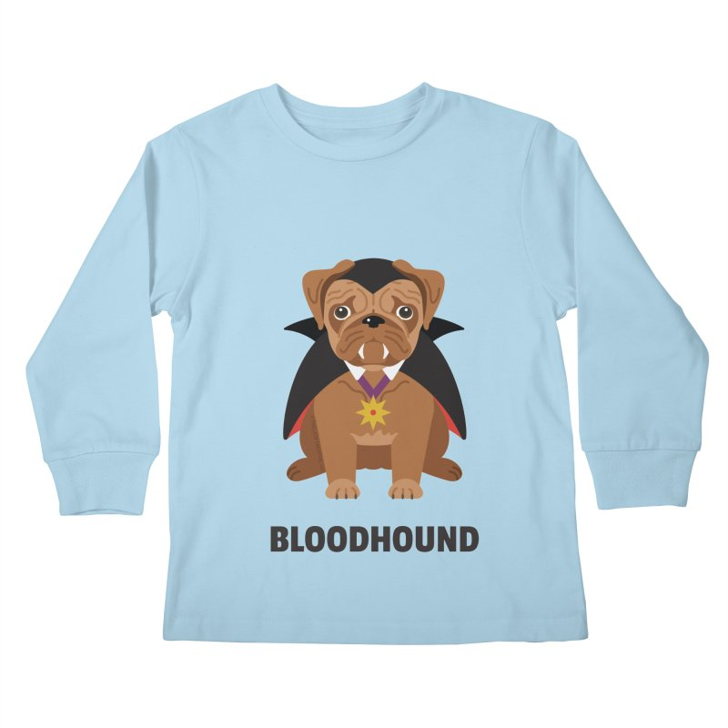 Bloodhound Kids Longsleeve T-Shirt by Trillion's Shop