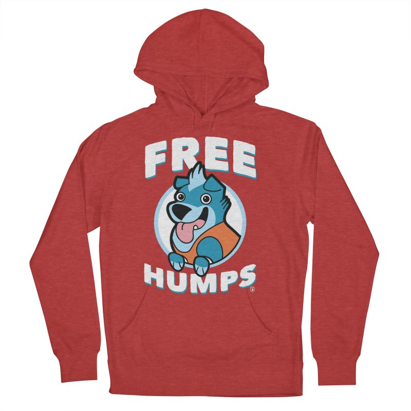 FREE HUMPS Women's Pullover Hoody by Tripleta Gourmet Clothing