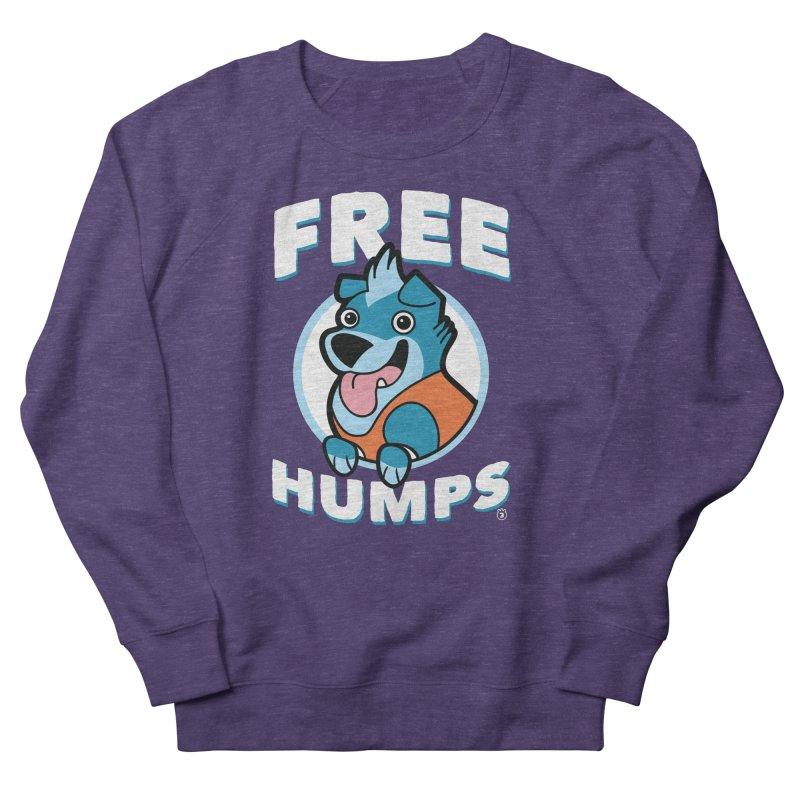 FREE HUMPS Men's Sweatshirt by Tripleta Gourmet Clothing