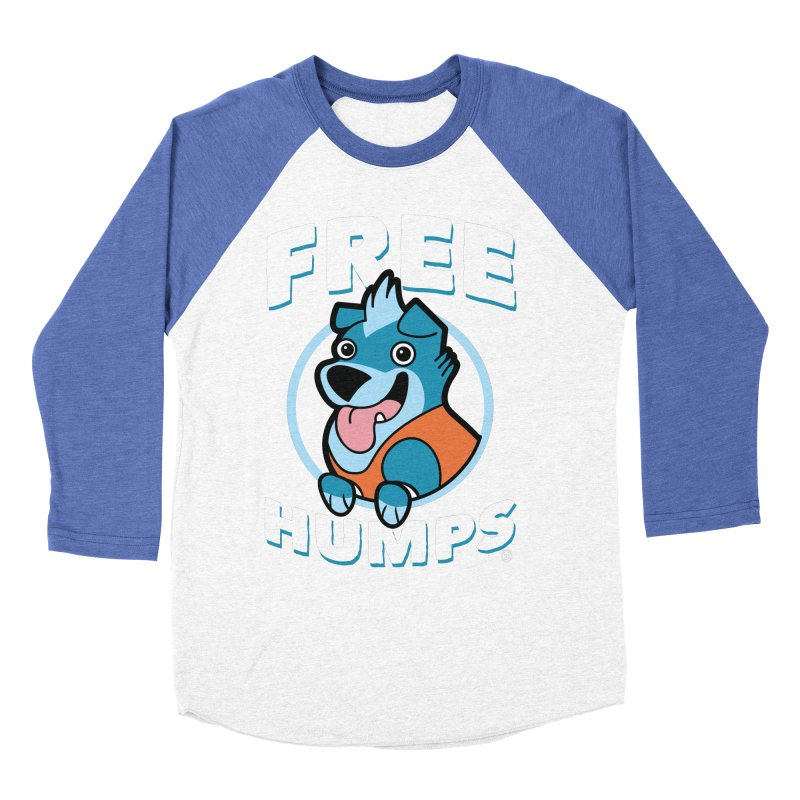 FREE HUMPS Women's Baseball Triblend T-Shirt by Tripleta Gourmet Clothing