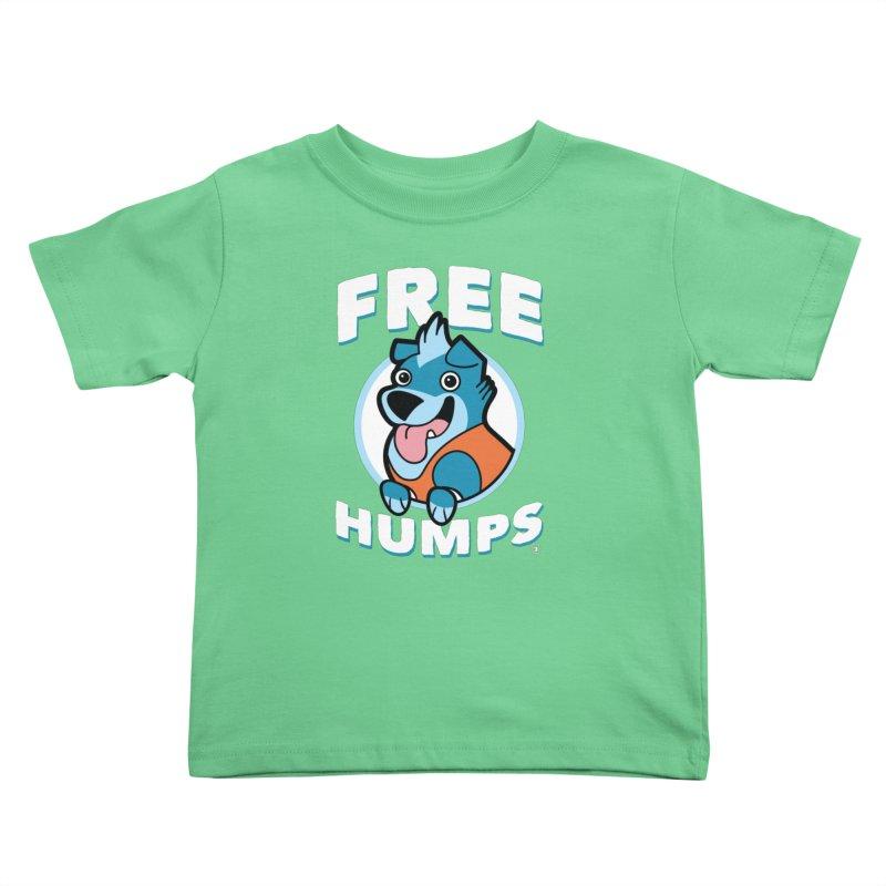 FREE HUMPS Kids Toddler T-Shirt by Tripleta Gourmet Clothing