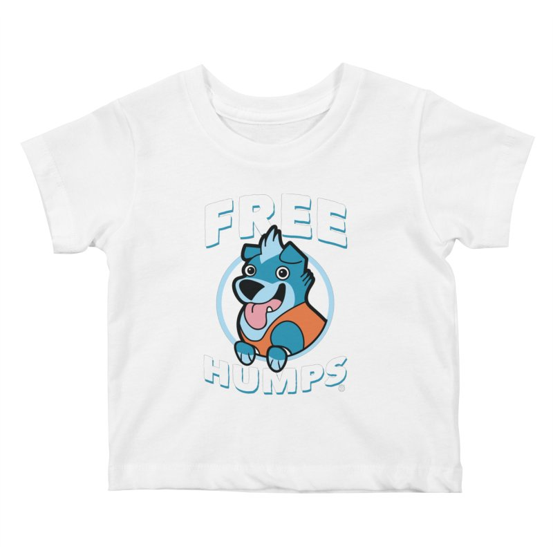 FREE HUMPS Kids Baby T-Shirt by Tripleta Gourmet Clothing