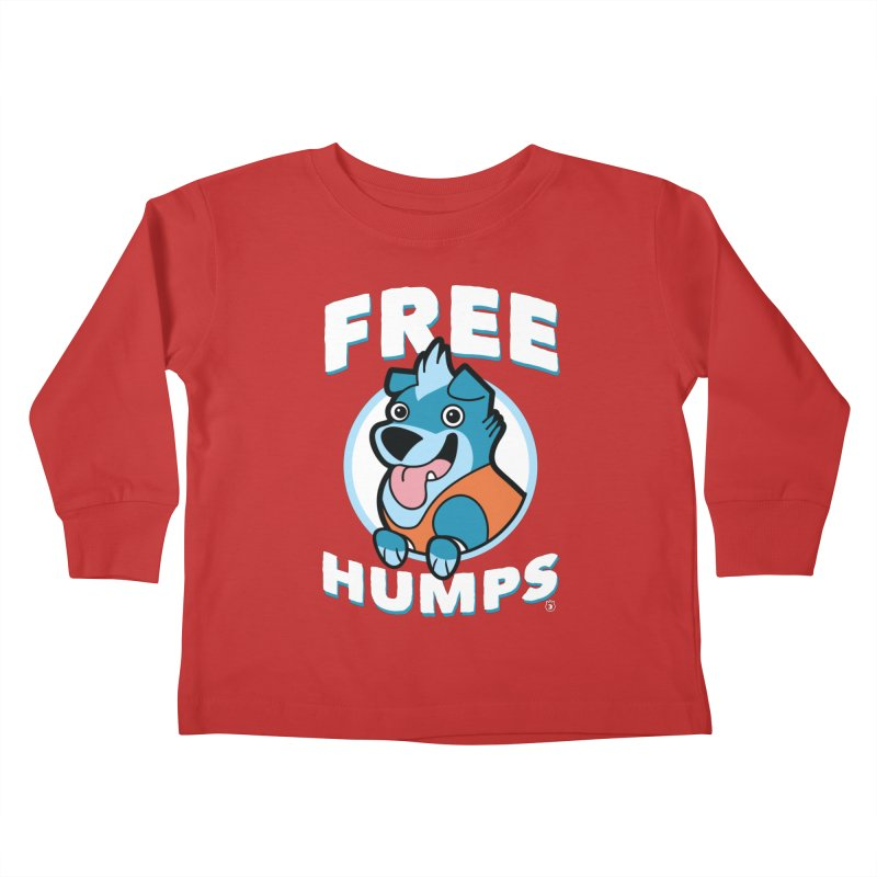FREE HUMPS Kids Toddler Longsleeve T-Shirt by Tripleta Gourmet Clothing